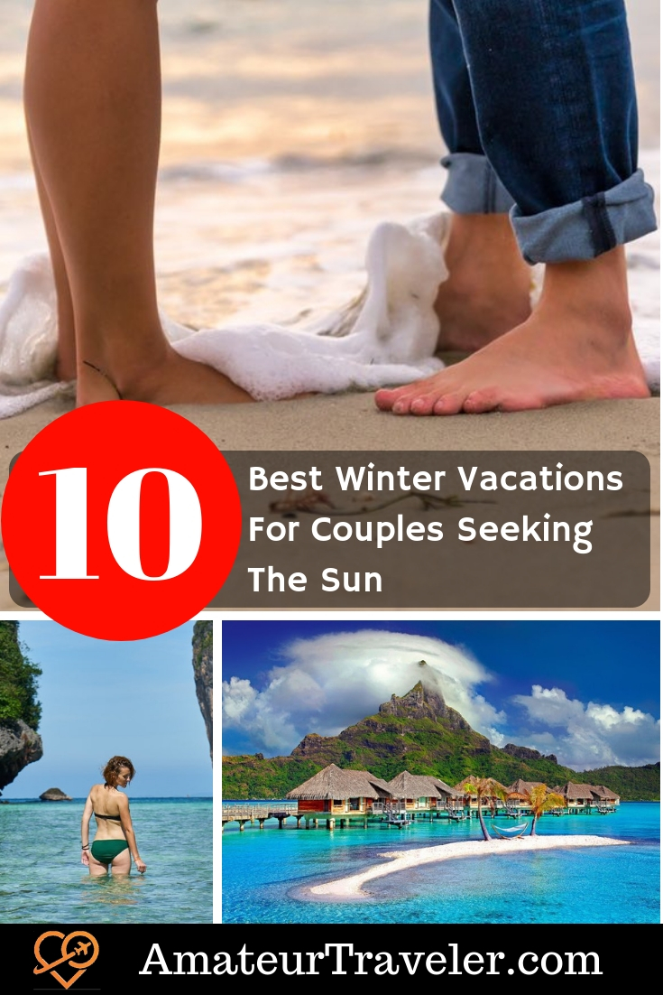 10 Best Winter Vacations For Couples Seeking The Sun | Beach