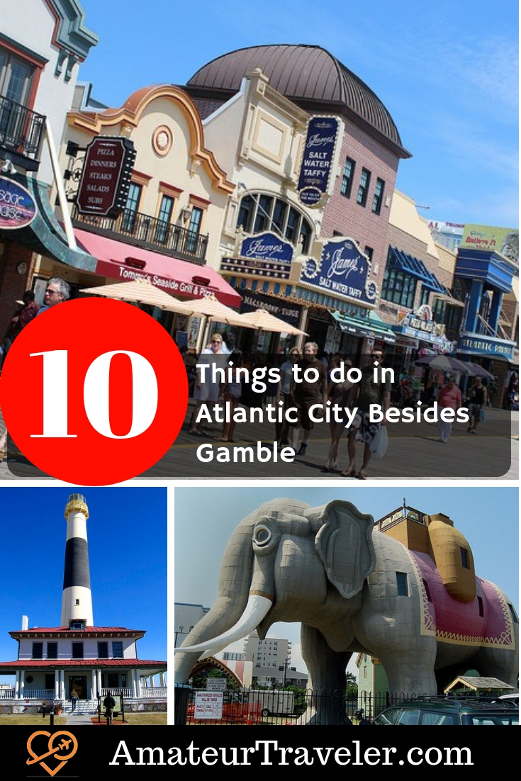 10 Things to do in Atlantic City Besides Gamble #casino #gamble #atlanticcity #newjersey #travel