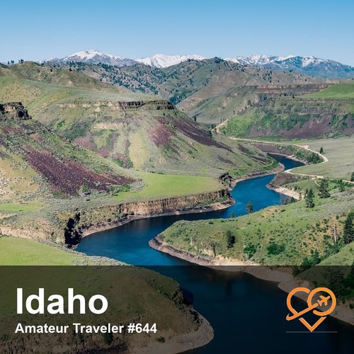 Travel to Idaho – Episode 644