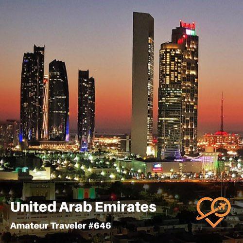 Travel to the United Arab Emirates (UAE) – Episode 646