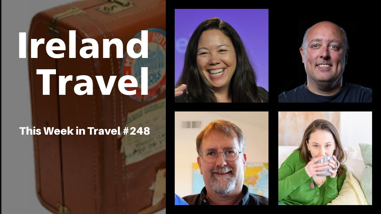 This Week in Travel – Episode 248