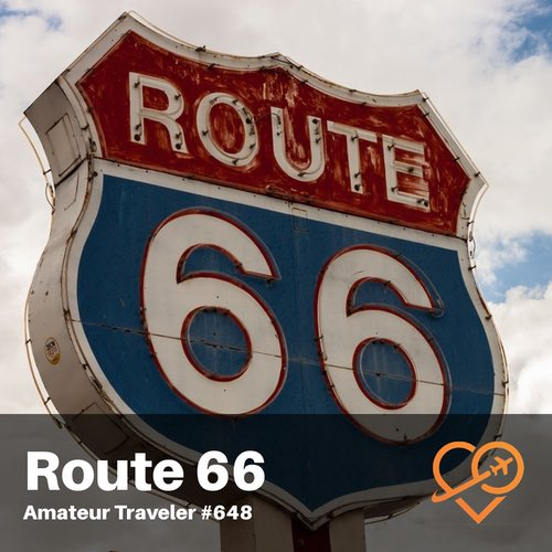 Route 66 Road Trip – Episode 648