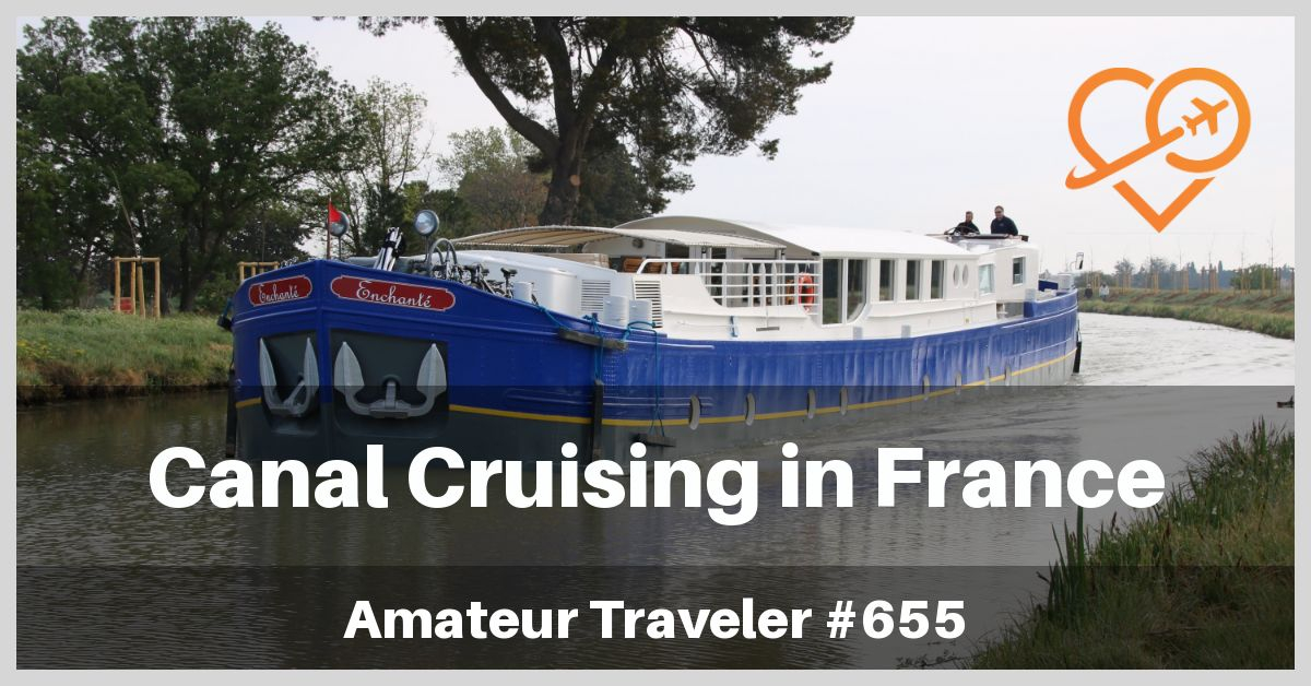 Canal Cruising in France (Podcast)