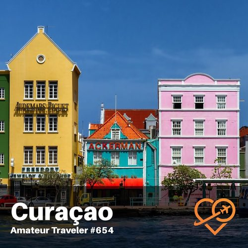 Travel to Curaçao – Episode 654