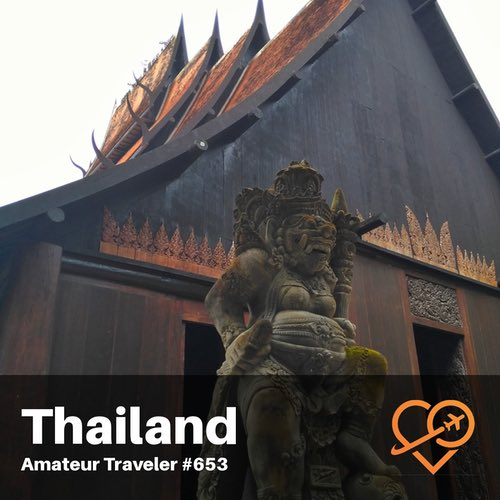 Travel to Thailand – Episode 653