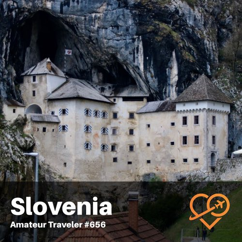 Travel to Slovenia – Episode 656