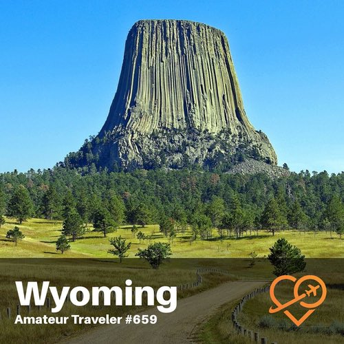 Travel to Wyoming – Episode 659