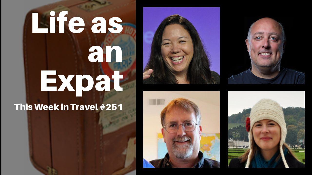 This Week in Travel - Episode 251