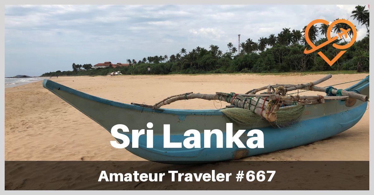 Sri Lanka Itinerary What To See In Sri Lanka Podcast