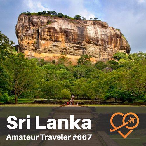 Travel to Sri Lanka – Episode 667