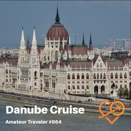 Danube River Cruise – Episode 664