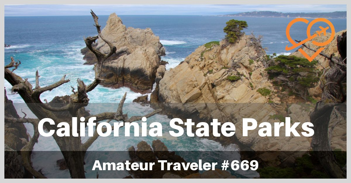 Best California State Parks (Podcast)