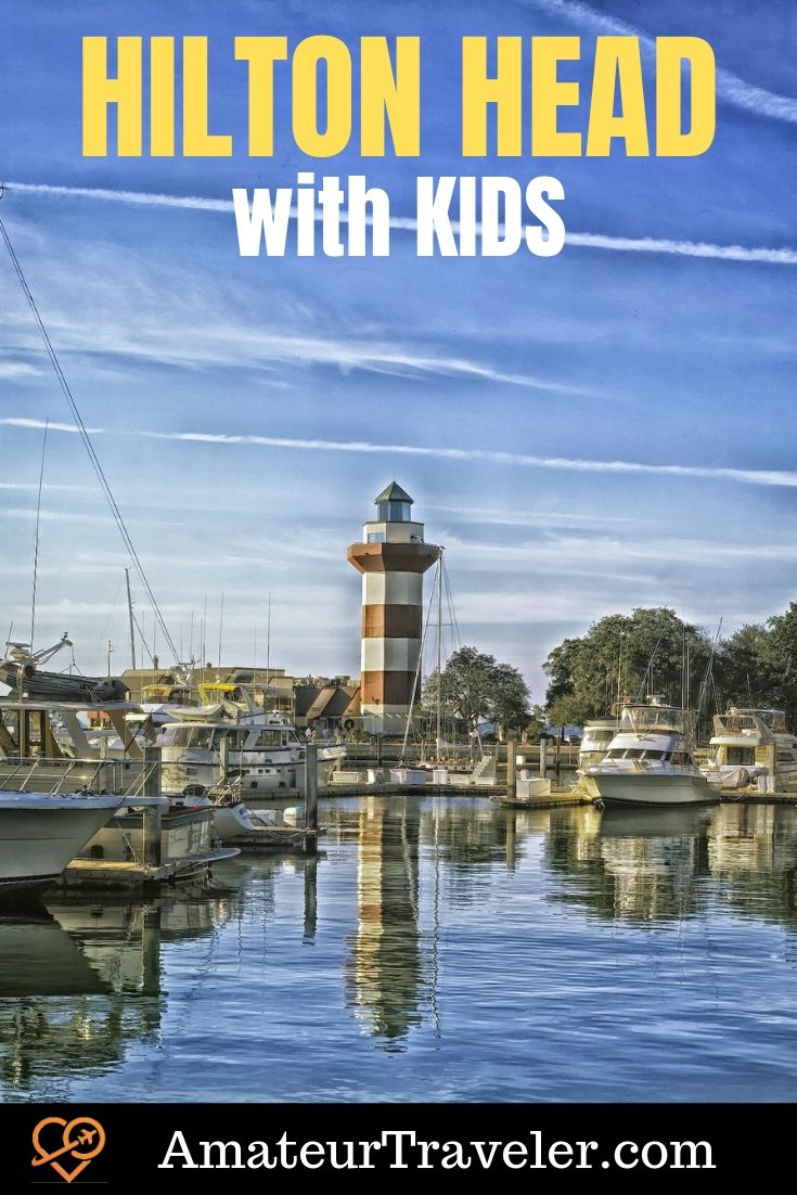 Things to Do in Hilton Head with Kids | What to do in Hilton Head #travel #trip #vacation #hilton-head #south-carolina #things-to-do-in #when-to-go #itinerary #planning