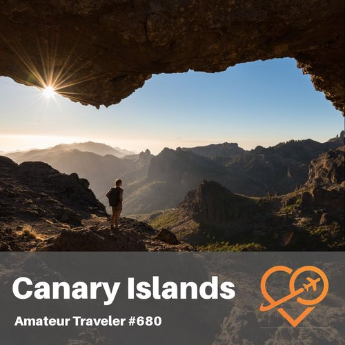 Travel to the Canary Islands – Episode 680