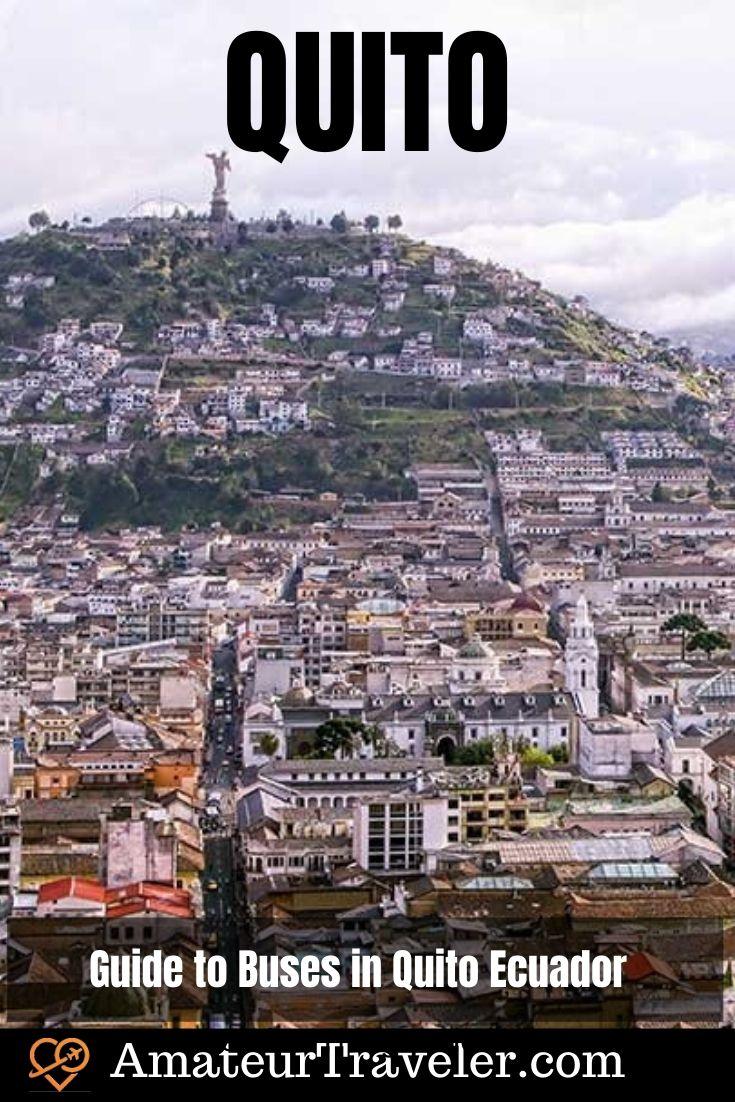 Quito Ekvador Şehir Otobüsleri Rehberi # güney-amerika #ecuador #quito #travel #trip #vacation #bus #bueses # toplu taşıma # taksi #uber