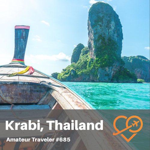 Travel to Krabi, Thailand – Episode 685