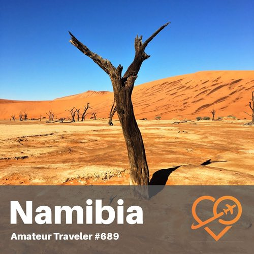 Travel to Namibia (Sossusvlei and Namib-Naukluft National Park) – Episode 689