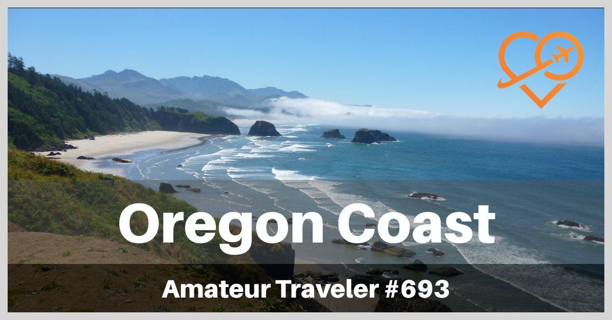 Oregon Coast Road Trip (Podcast)