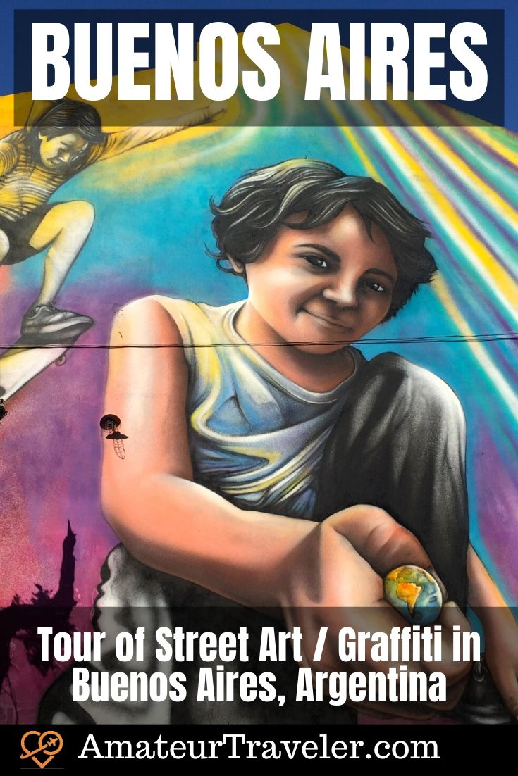 Tour of Street Art / Graffiti in Buenos Aires, Argentina | What to do in Buenos Aires #buenos-aries #argentina #travel #trip #vacation #graffiti #art #street-art