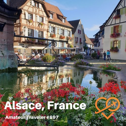 Travel to the Alsace Region of France – Episode 697