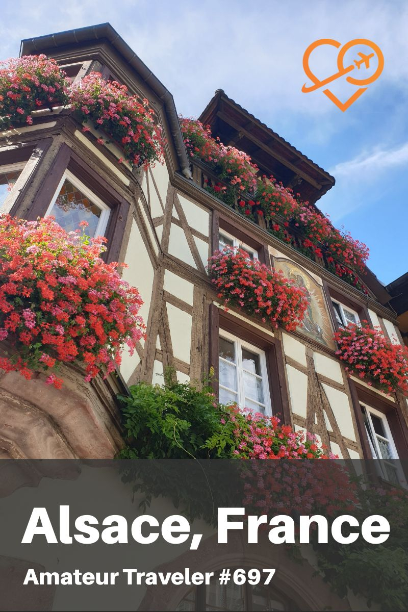 Travel to the Alsace Region of France (Podcast) | What to do in the Alsace #travel #trip #vacation #podcast #alsace #france #wine #winery #castles