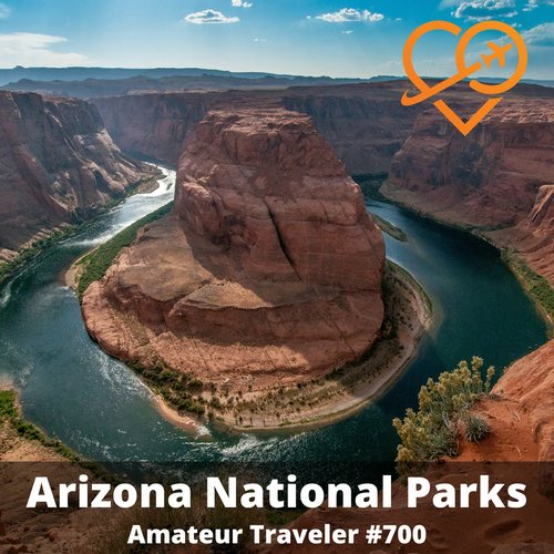 Arizona National Parks – Episode 700