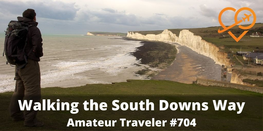Walking the South Downs Way (Podcast)