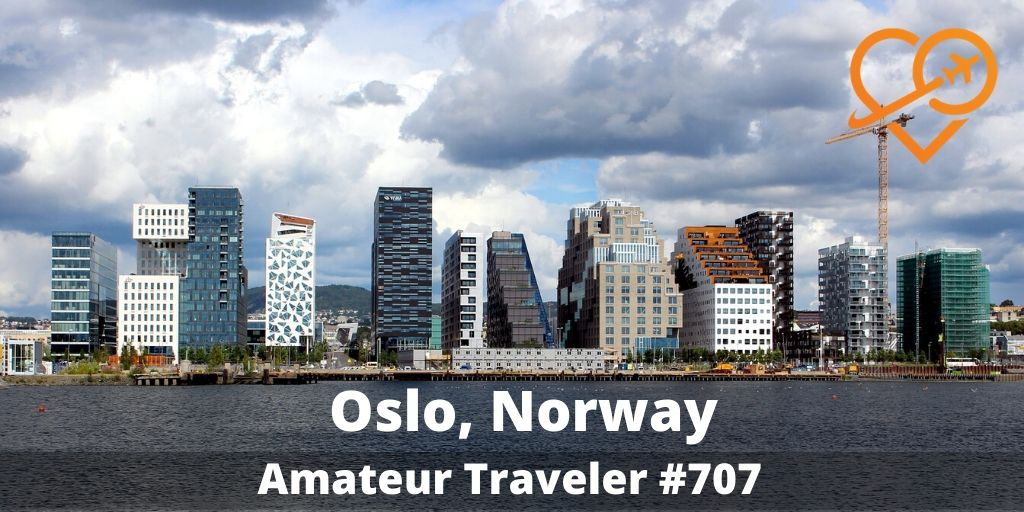What to Do in Oslo Norway (Podcast)
