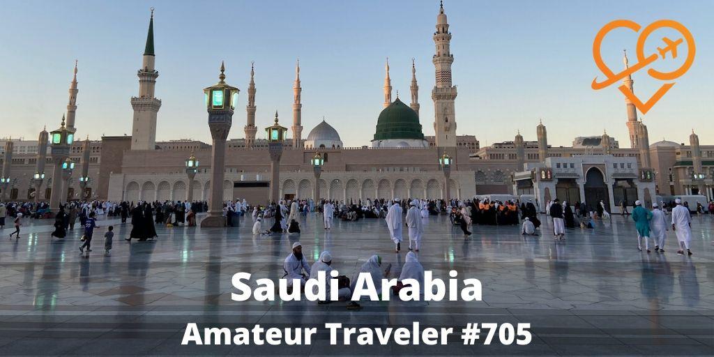 Travel to Saudi Arabia (Podcast)