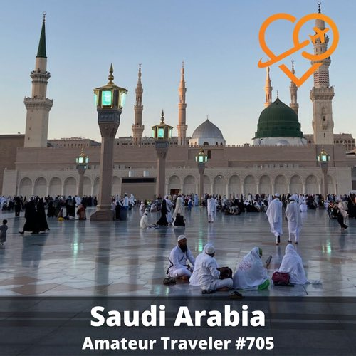 Travel to Saudi Arabia – Episode 705