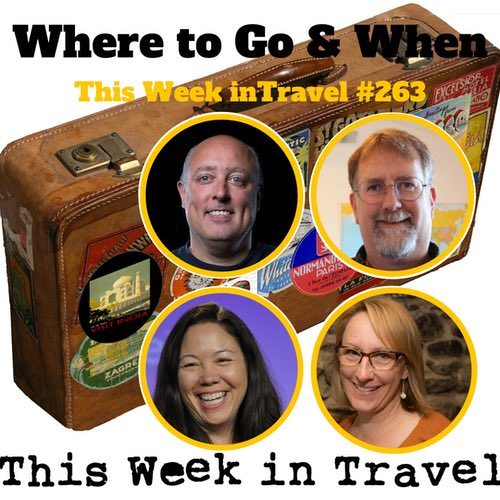 Where to Go and When – This Week in Travel 263