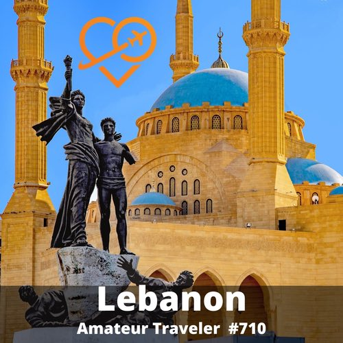 Travel to Lebanon – Episode 710