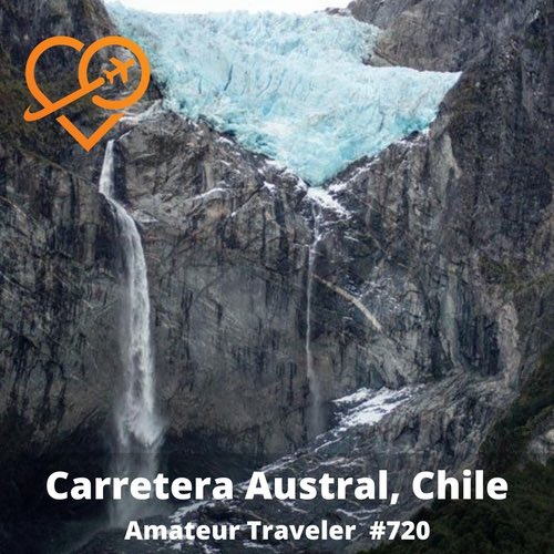 Driving the Carretera Austral, Chile – Episode 720