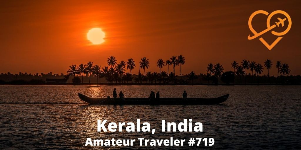 Itinerary for Kerala, India (Podcast)