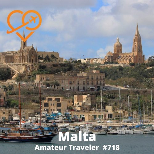 Travel to Malta – Episode 718