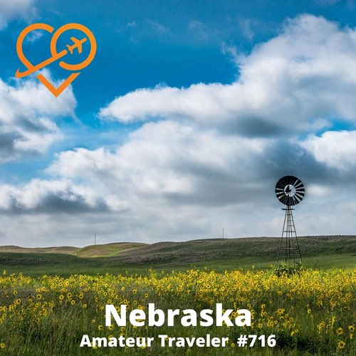 Travel to Nebraska – Episode 716