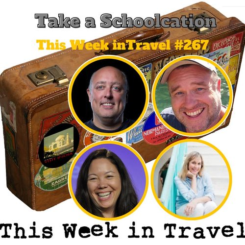 Take a Schoolcation – This Week in Travel #267