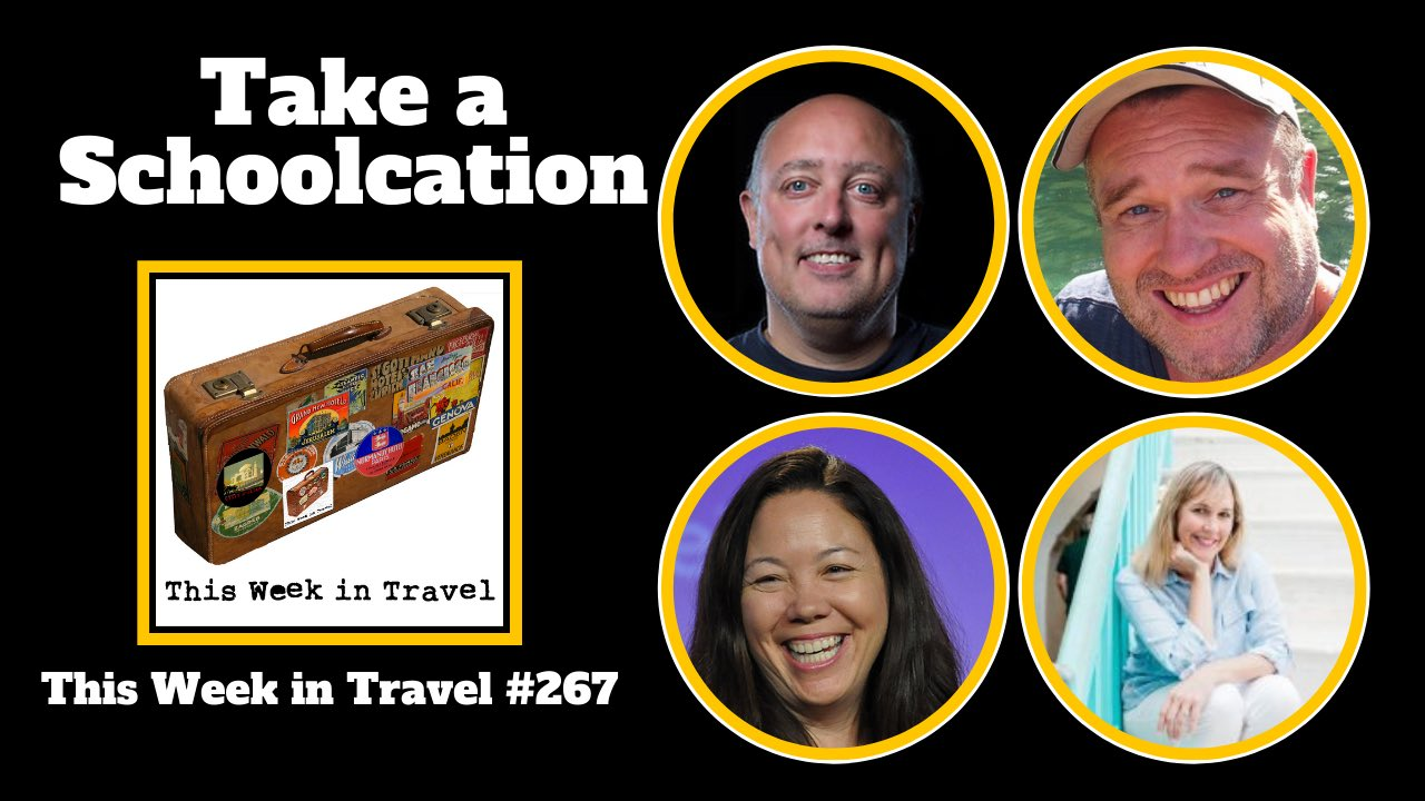 This Week in Travel - Episode 267