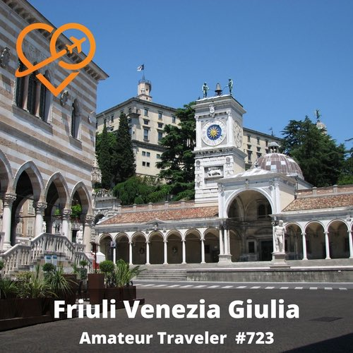 Travel to Friuli Venezia Giulia, Italy – Episode 723