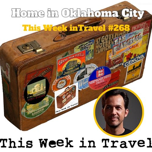Home in Oklahoma City – This Week in Travel #268
