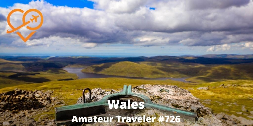 Travel to Wales (Podcast)