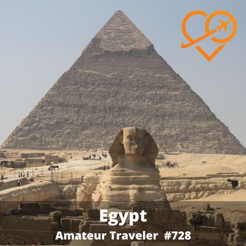 Travel to Egypt – Episode 728