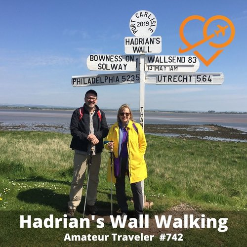 Hadrian's Wall Walking in Northern England – Episode 742