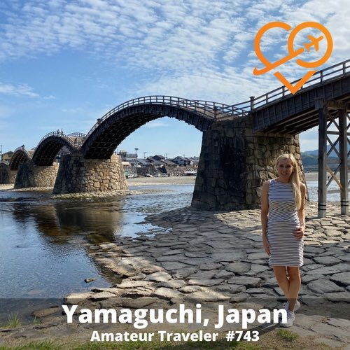 Travel to the Yamaguchi Prefecture, Japan – Episode 743