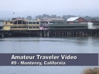 Travel to Monterey, California – Video Episode 9